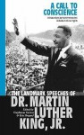 A Call To Conscience: The Landmark Speeches Of Dr. Martin Luther King, Jr - Martin Luther King Jr., Clayborne Carson, Kris Shepard