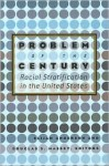 Problem of the Century: Racial Stratification in the United States - Elijah Anderson, Douglas S. Massey