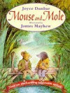 Mouse and Mole - Joyce Dunbar, James Mayhew
