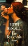 Die Besucherin - Ruth Rendell