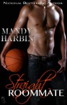 Straight Roommate (Beau's Backdoor) - Mandy Harbin