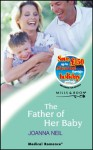 The Father Of Her Baby (Medical Romance) - Joanna Neil
