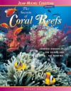 The Secrets of Coral Reefs: Crowded Kingdom of the Bizarre and the Beautiful - Dwight Holing, Vicki León
