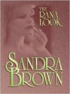 The Rana Look - Sandra Brown