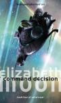 Command Desicion - Elizabeth Moon