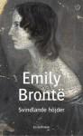 Svindlande höjder - Emily Brontë, Birgit Edlund