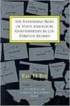 The Expanding Role of State and Local Governments in U.S. Foreign Affairs - Earl H. Fry