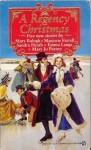 A Regency Christmas 4 - Mary Balogh, Mary Jo Putney, Emma Lange, Marjorie Farrell, Sandra Heath