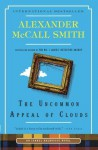 The Uncommon Appeal of Clouds: An Isabel Dalhousie Novel - Alexander McCall Smith