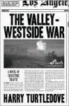 Valley-Westside War (Crosstime Traffic Series # 6) - Harry Turtledove