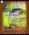 Let the Nations Be Glad (Audio) - John Piper, Raymond Todd