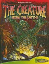 The Creature from the Depths [With Book] - Mark Kidwell