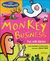 Monkey Business: Fun with Idioms - Laura Hambleton, Sedat Turhan, Hervé Tullet
