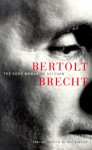 The Good Woman of Setzuan - Bertolt Brecht, Eric Bentley