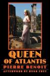 The Queen of Atlantis - Pierre Benoit, Hugo Frey, Arthur Chambers