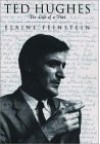 Ted Hughes: The Life of a Poet - Elaine Feinstein