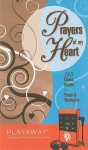 Prayers of My Heart: 125 Classic Hymns for Prayer & Meditation - Karen Mitzo Hilderbrand, Kim Mitzo Thompson