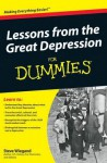Lessons from the Great Depression for Dummies - Steve Wiegand