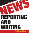 News Reporting and Writing - Missouri Group, Brian S. Brooks, George Kennedy, Daryl R. Moen