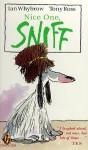 Nice One, Sniff - Ian Whybrow