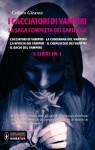 I cacciatori di vampiri: La saga completa dei Gardella - Colleen Gleason
