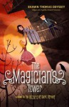 The Magician's Tower: A Sequel to The Wizard of Dark Street - Shawn Thomas Odyssey