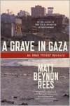 A Grave in Gaza (Omar Yussef Series #2) - Matt Rees