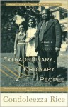 Extraordinary, Ordinary People - Condoleezza Rice