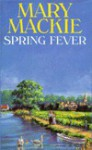Spring Fever - Mary MacKie