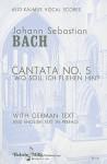"""Cantata No. 5: """"Wo Soll Ich Fliehen Hin?"""" - Johann Sebastian Bach"""