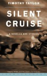 Silent Cruise - Timothy Taylor