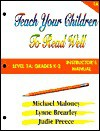 Teach Your Children to Read Well: Level 1A: Grades K-2 Instructor's Manual - Michael Maloney, Lynne Brearley, Judie Preece