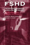 Facioscapulohumeral Muscular Dystrophy (Fshd): Clinical Medicine and Molecular Cell Biology - David N. Cooper