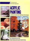 Acrylic Painting: A Step-by-Step Instruction Book (His the Artist's Painting Library) - Wendon Blake