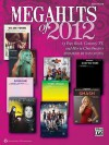 Megahits of 2012: Easy Piano - Alfred Publishing Company Inc.