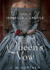 The Queen's Vow: A Novel of Isabella of Castile (Audio) - C.W. Gortner