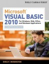 Microsoft Visual Basic 2010 for Windows, Web, Office, and Database Applications: Comprehensive (Shelly Cashman) - Gary B. Shelly