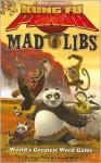 Kung Fu Panda Mad Libs - Roger Price, Leonard Stern