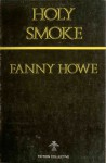 Holy Smoke - Fanny Howe, Colleen Mccallion