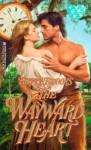 The Wayward Heart - Betty Brooks
