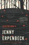 Visitation - Jenny Erpenbeck, Susan Bernofsky