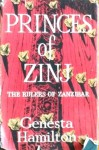 Princes of Zinj: The Rulers of Zanzibar - Genesta Hamilton, Elspeth Huxley