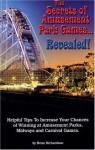 The Secrets of Amusement Park Games... Revealed! (Third Edition) - Brian Richardson