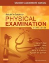 Student Laboratory Manual for Seidel's Guide to Physical Examination - Jane W. Ball, Joyce E. Dains, John A Flynn, Barry S Solomon