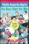 The Boys Start the War; The Girls Get Even (Turtleback) - Phyllis Reynolds Naylor