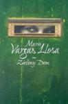 Zielony Dom - Carlos Marrodán Casas, Mario Vargas Llosa