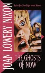 The Ghosts of Now - Joan Lowery Nixon