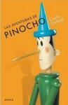 Las aventuras de Pinocho - Carlo Collodi, Guillermo Piro, Carlo Chiostri