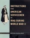 Instructions for American Servicemen in Iraq during World War II - U.S. Department of the Army, John A. Nagl