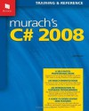 Murach's C# 2008 - Joel Murach